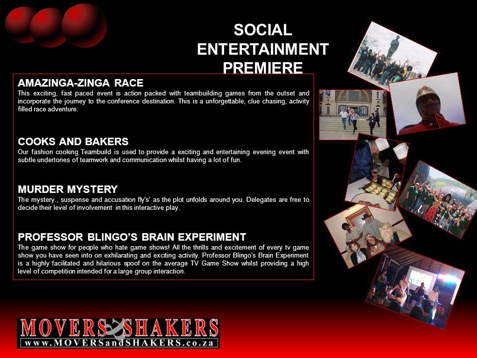 SOCIAL ENTERTAINMENT PREMIERE
