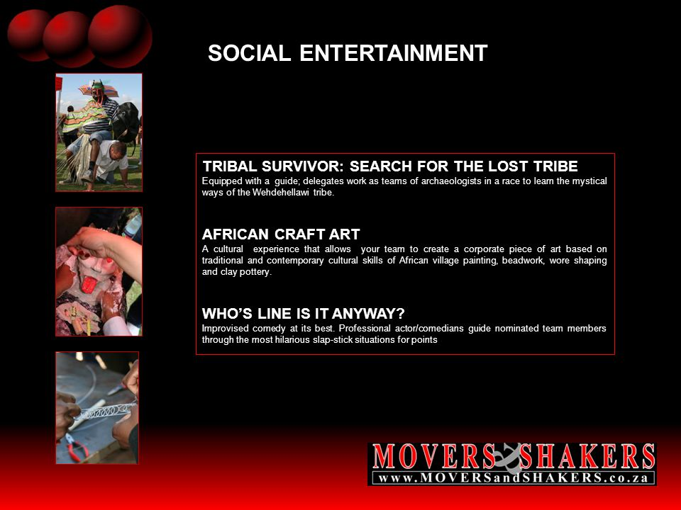SOCIAL ENTERTAINMENT TRIBAL SURVIVOR: SEARCH FOR THE LOST TRIBE