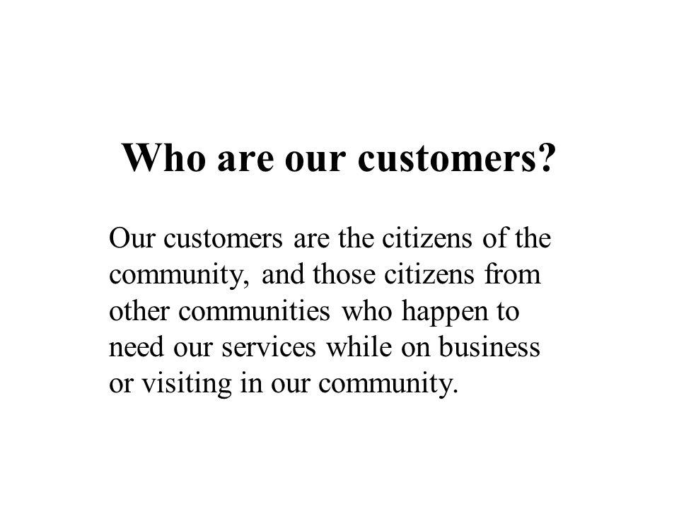 Who are our customers