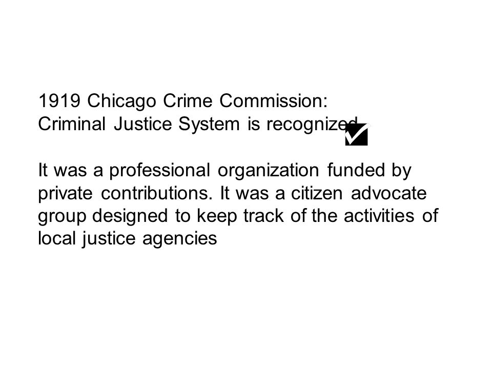 1919 Chicago Crime Commission: