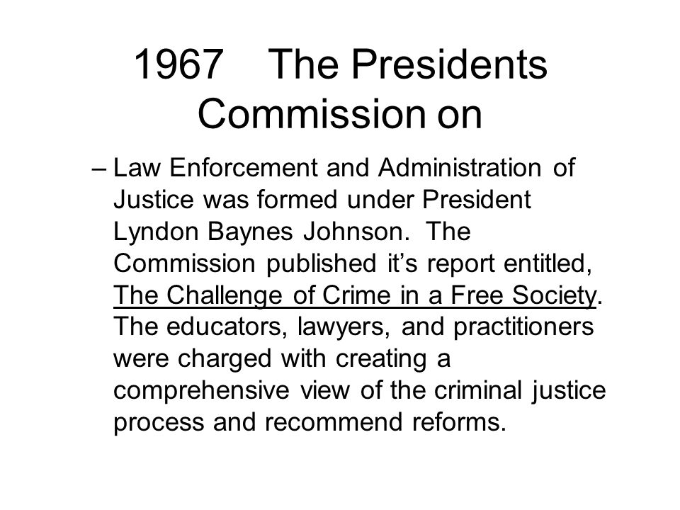 1967 The Presidents Commission on