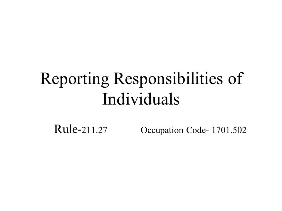 Reporting Responsibilities of Individuals