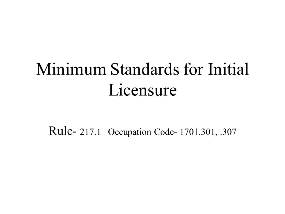 Minimum Standards for Initial Licensure