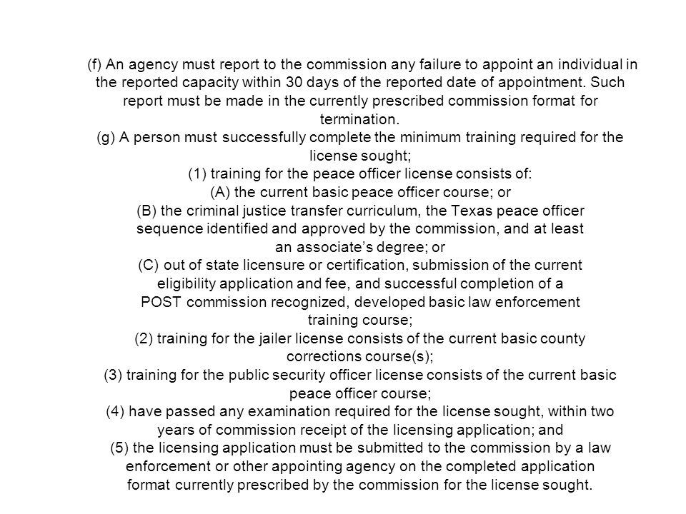 (f) An agency must report to the commission any failure to appoint an individual in the reported capacity within 30 days of the reported date of appointment.