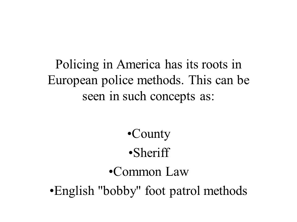 •English bobby foot patrol methods
