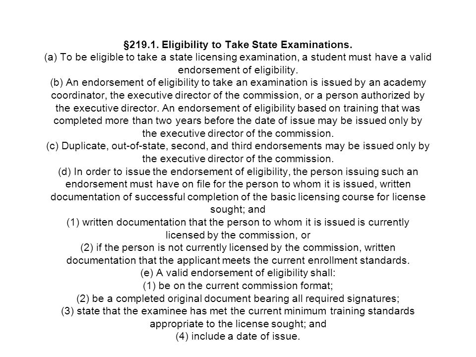§219. 1. Eligibility to Take State Examinations