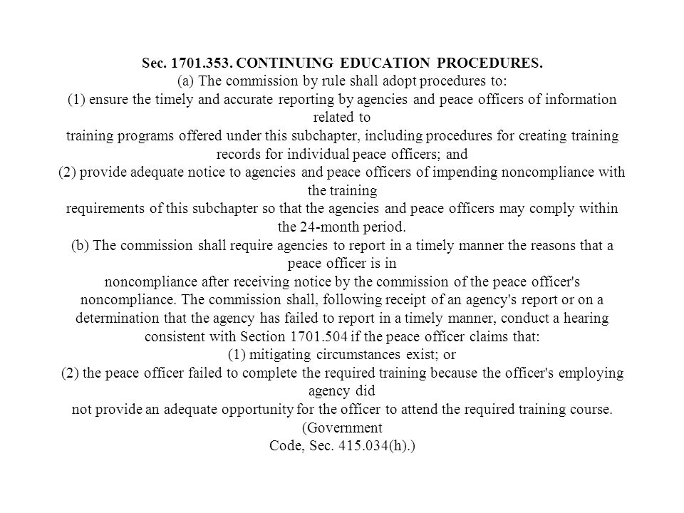 Sec. 1701. 353. CONTINUING EDUCATION PROCEDURES