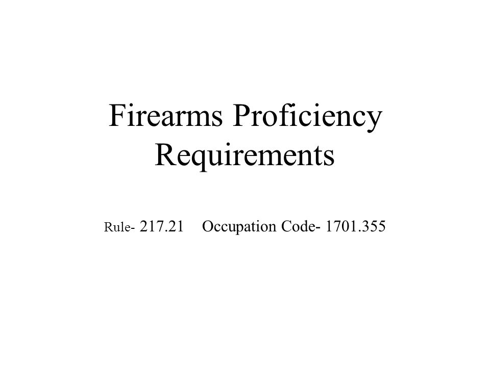 Firearms Proficiency Requirements