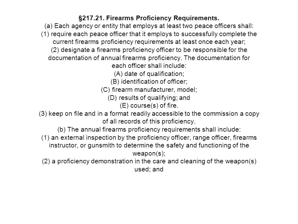 §217. 21. Firearms Proficiency Requirements