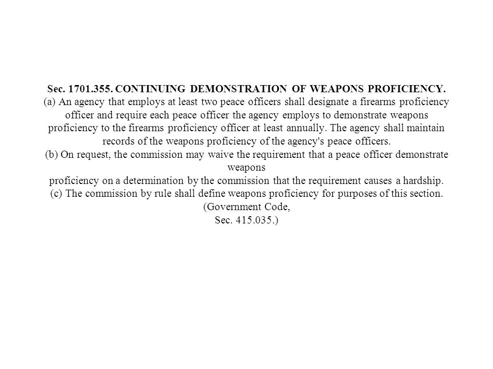Sec. 1701. 355. CONTINUING DEMONSTRATION OF WEAPONS PROFICIENCY
