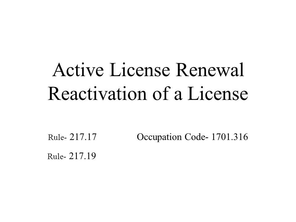 Active License Renewal Reactivation of a License