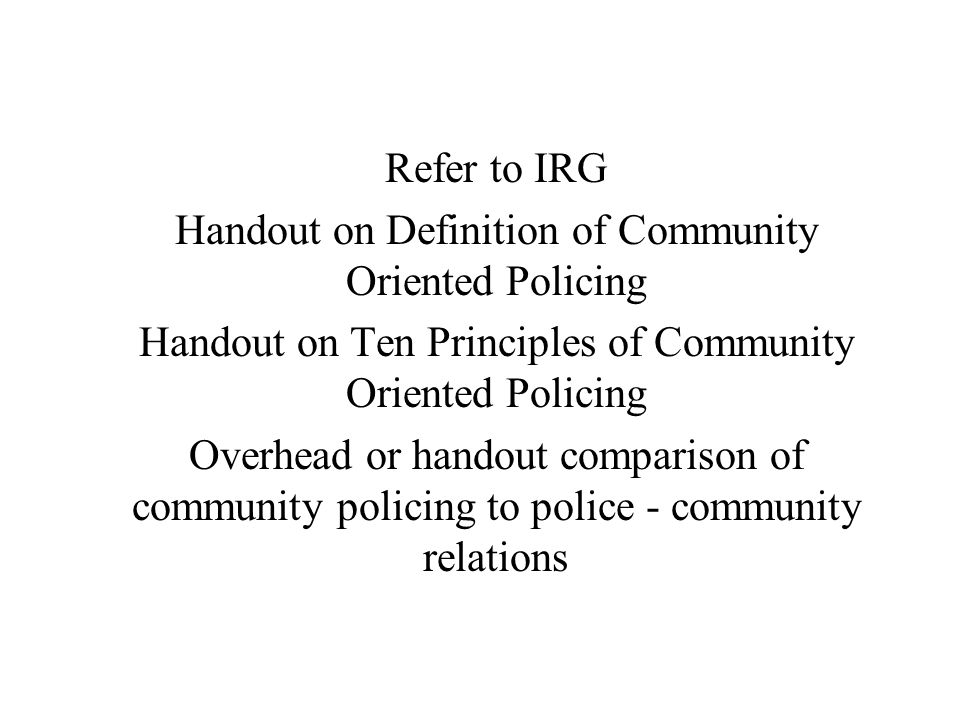 Handout on Definition of Community Oriented Policing