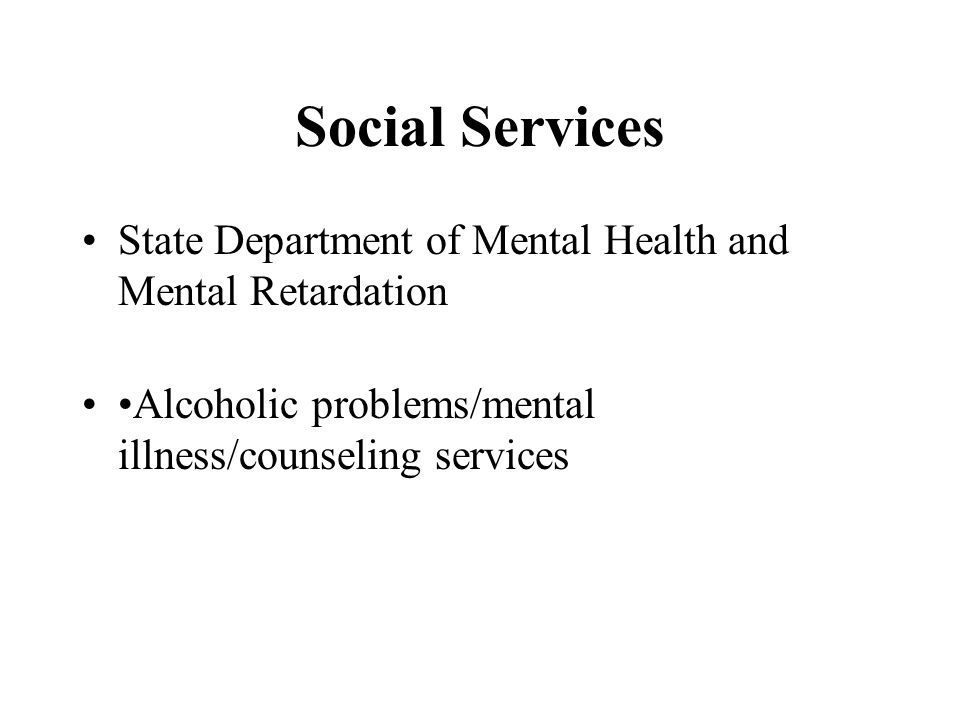 Social Services State Department of Mental Health and Mental Retardation.