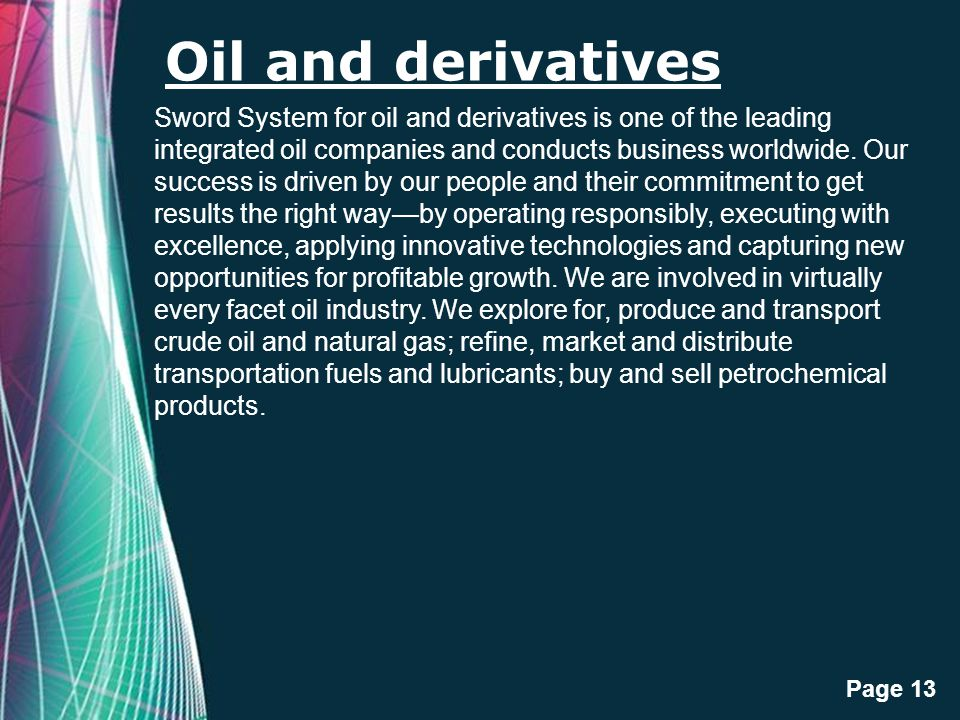 Oil and derivatives