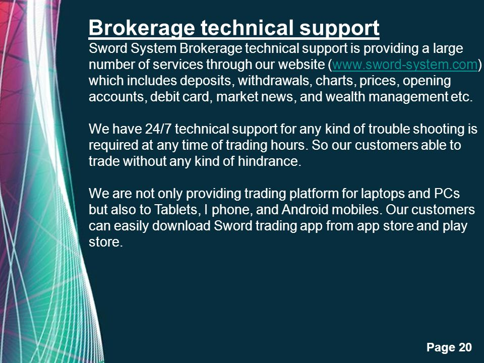 Brokerage technical support