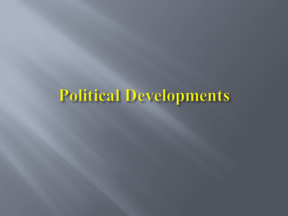 Political Developments