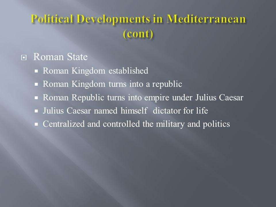 Political Developments in Mediterranean (cont)