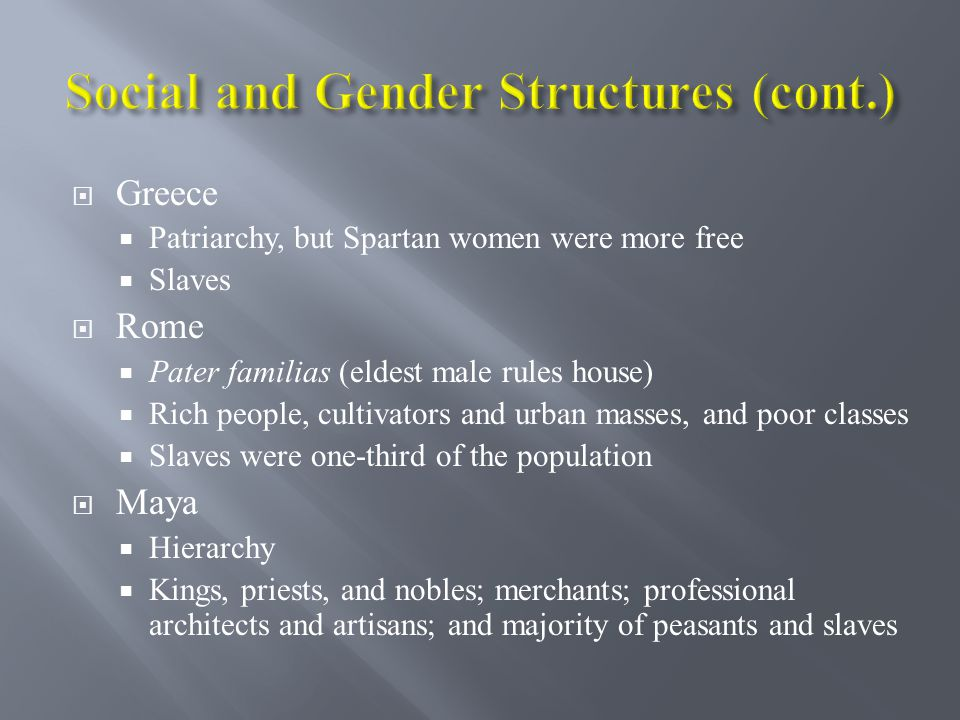 Social and Gender Structures (cont.)