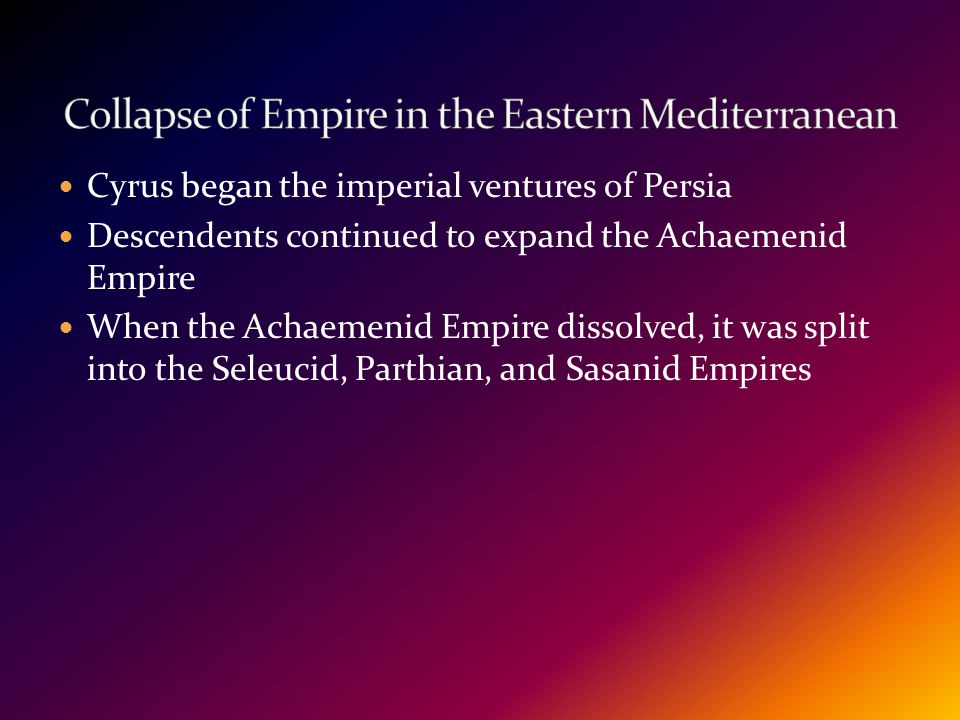 Collapse of Empire in the Eastern Mediterranean