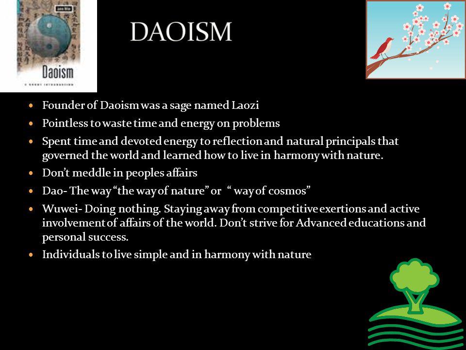DAOISM Founder of Daoism was a sage named Laozi