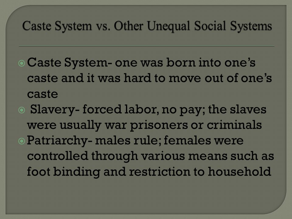 Caste System vs. Other Unequal Social Systems