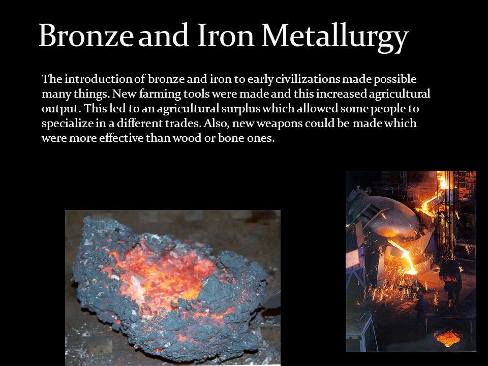 Bronze and Iron Metallurgy