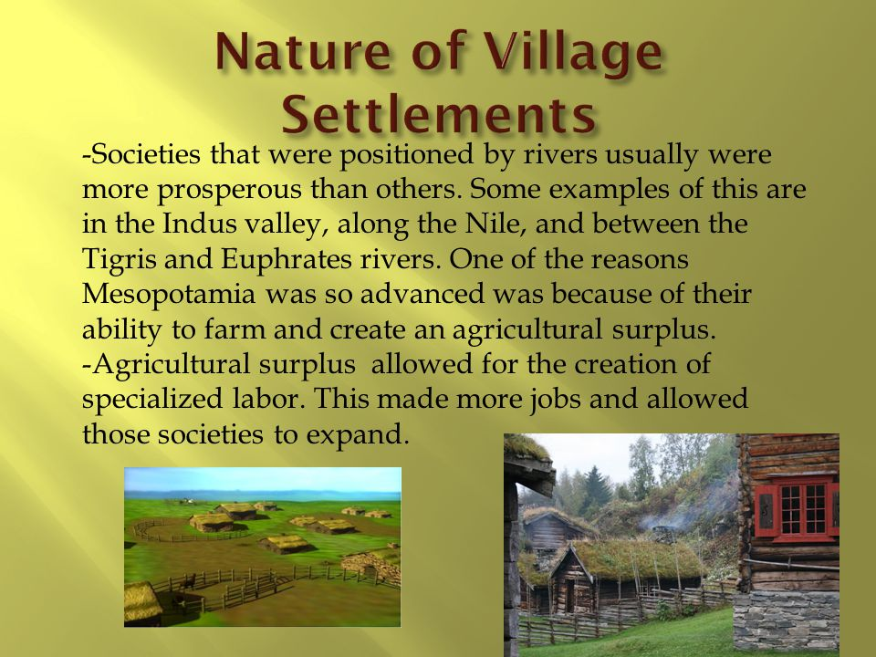 Nature of Village Settlements