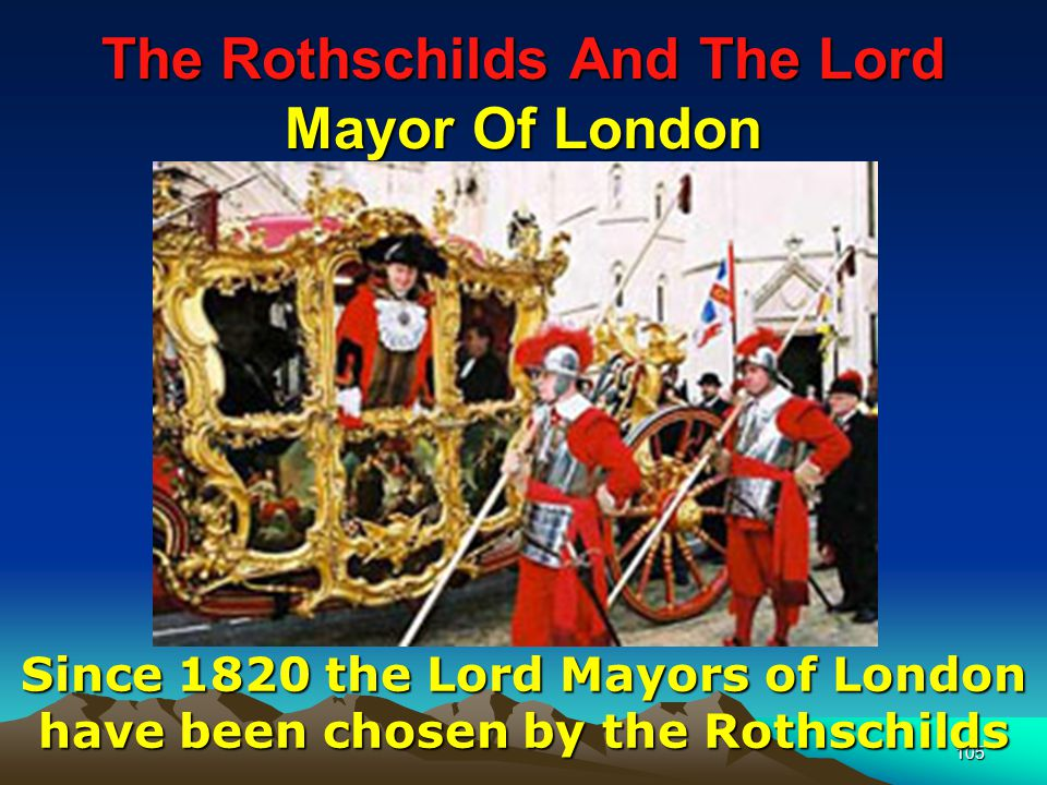 The Rothschilds And The Lord Mayor Of London