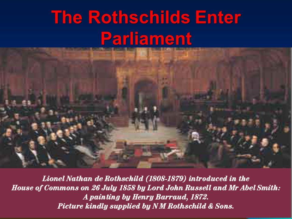 The Rothschilds Enter Parliament