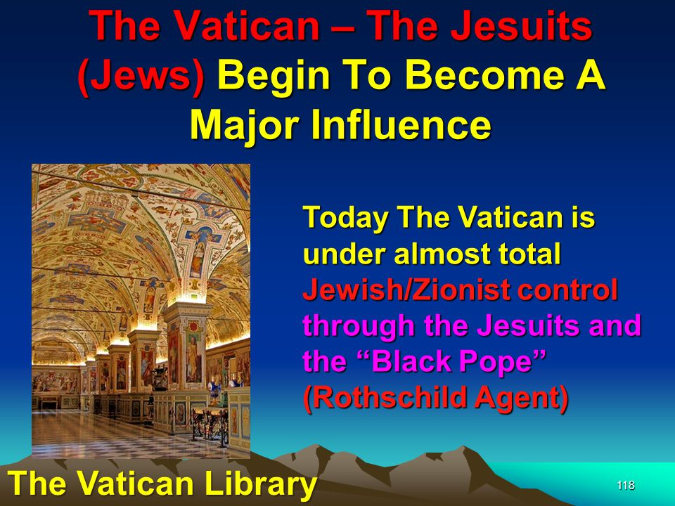The Vatican – The Jesuits (Jews) Begin To Become A Major Influence