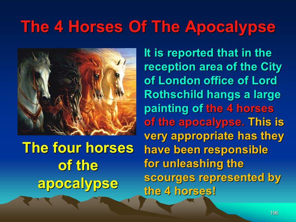 The 4 Horses Of The Apocalypse