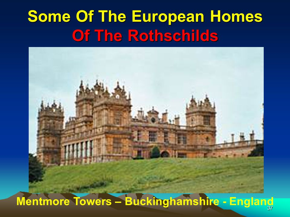 Some Of The European Homes Of The Rothschilds