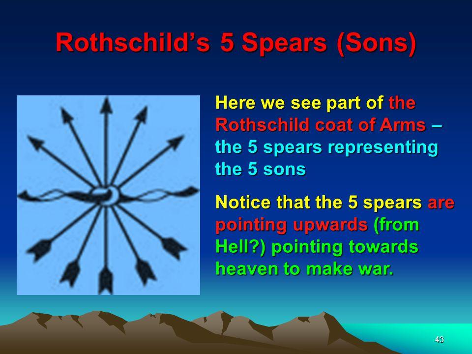Rothschild's 5 Spears (Sons)