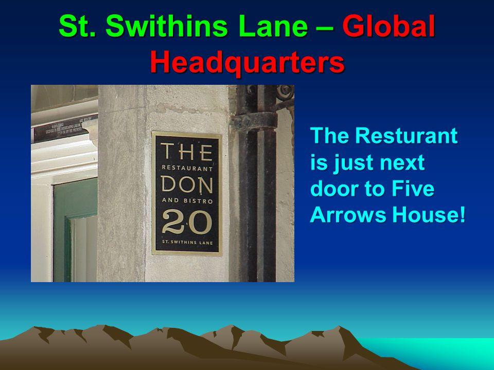 St. Swithins Lane – Global Headquarters