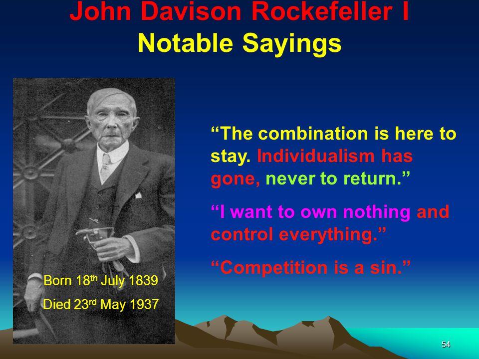 John Davison Rockefeller I Notable Sayings