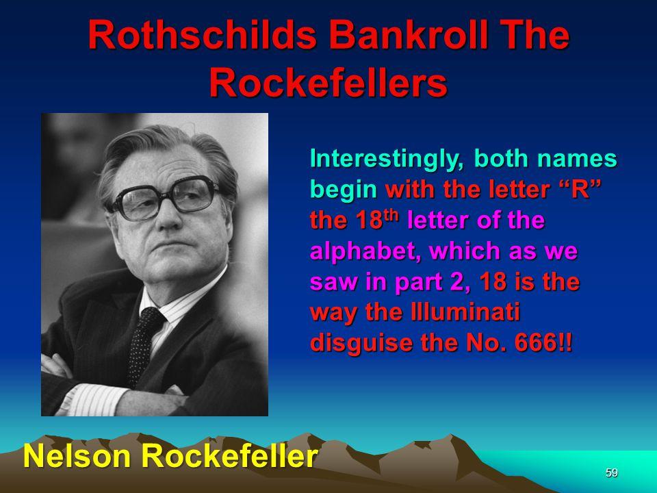 Rothschilds Bankroll The Rockefellers