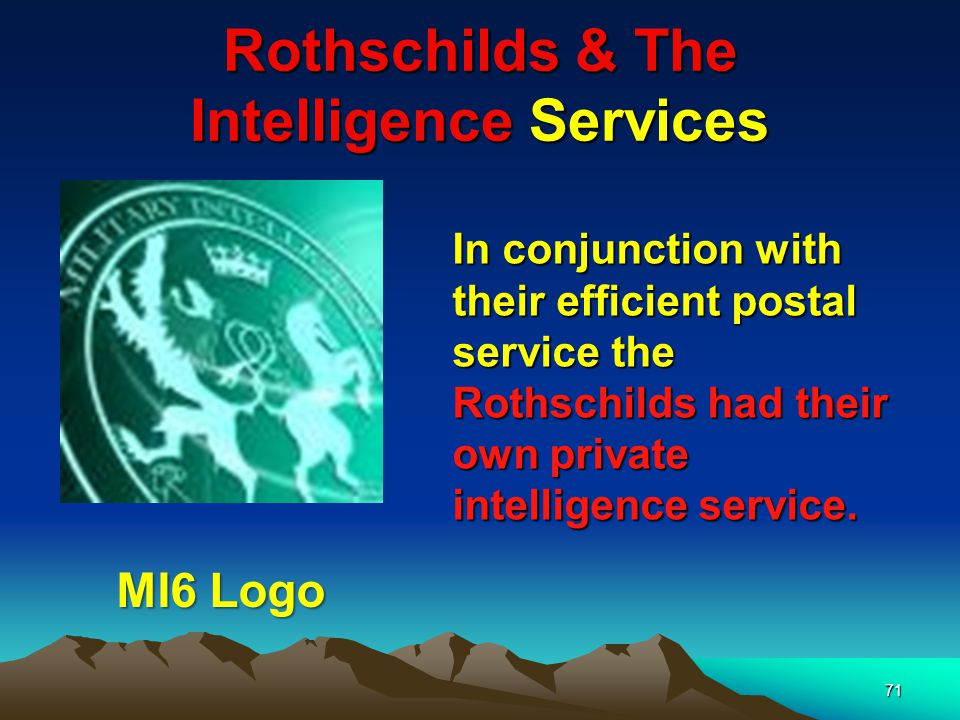 Rothschilds & The Intelligence Services