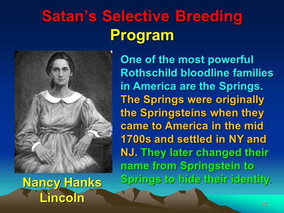 Satan's Selective Breeding Program