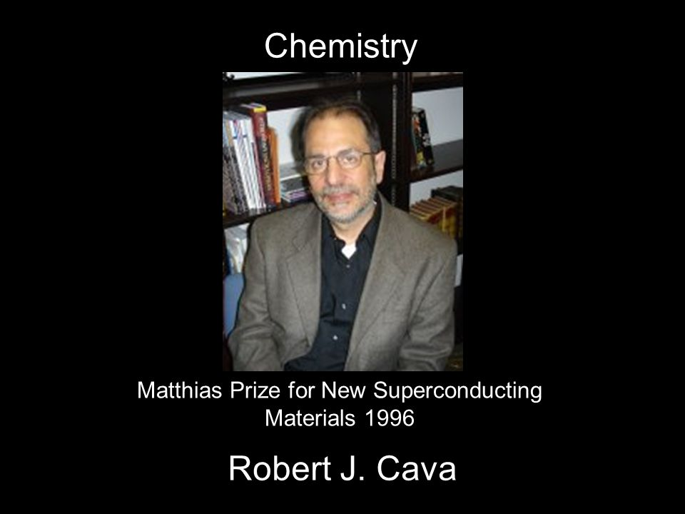 Matthias Prize for New Superconducting Materials 1996