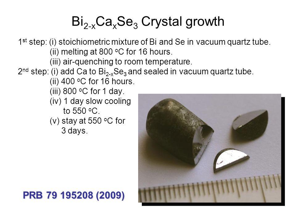 Bi2-xCaxSe3 Crystal growth
