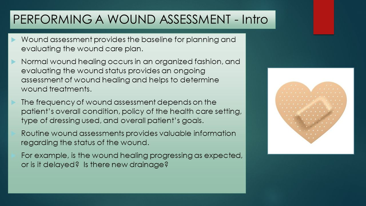 PERFORMING A WOUND ASSESSMENT - Intro