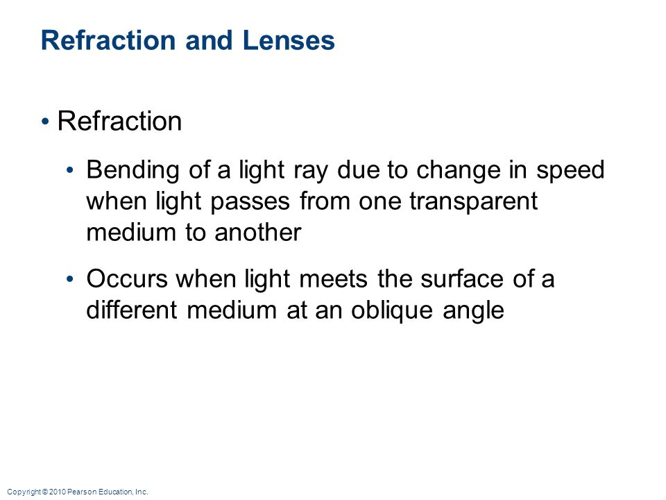 Refraction and Lenses Refraction