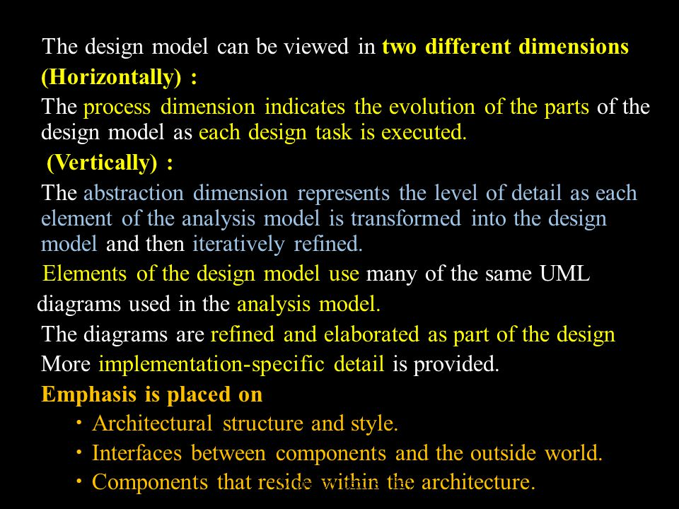 The design model can be viewed in two different dimensions