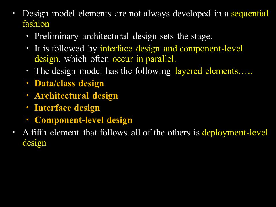 Design model elements are not always developed in a sequential fashion
