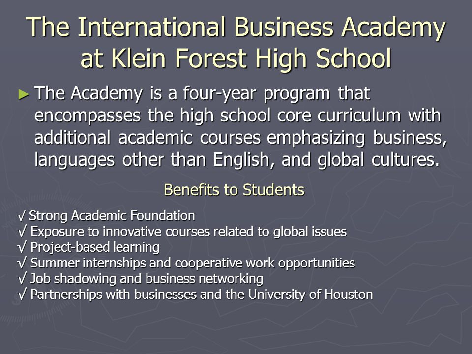The International Business Academy at Klein Forest High School
