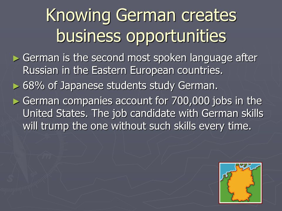 Knowing German creates business opportunities