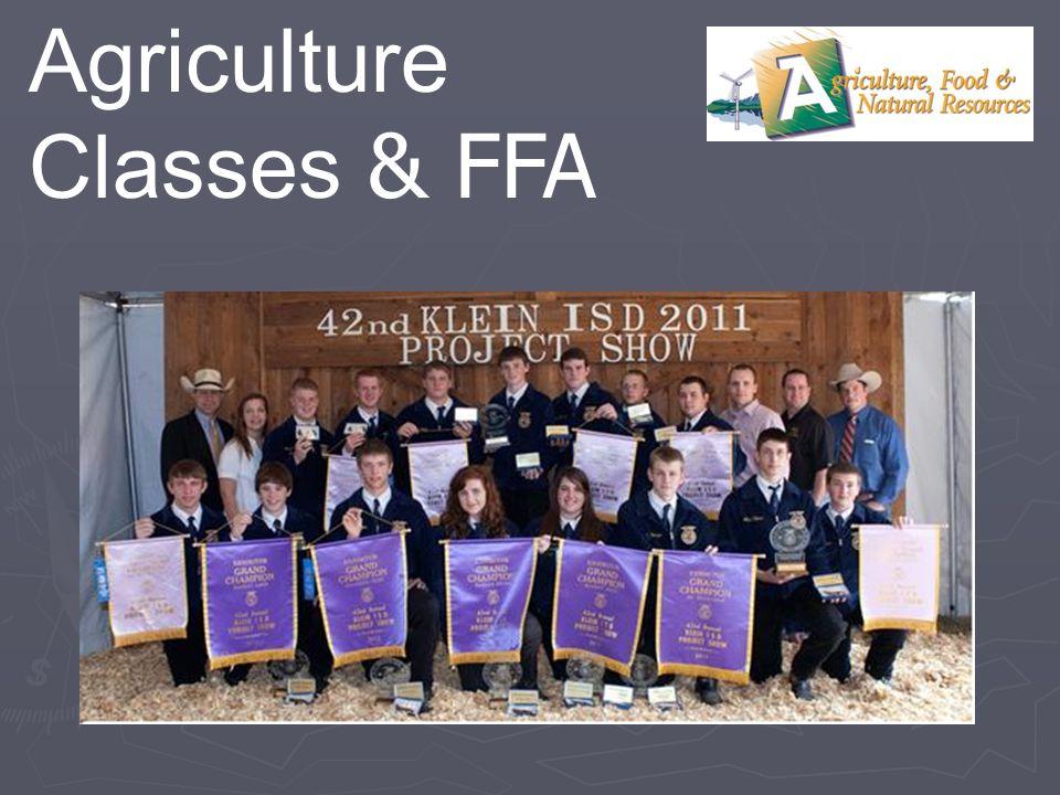 Agriculture Classes & FFA