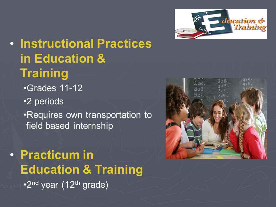 Instructional Practices in Education & Training