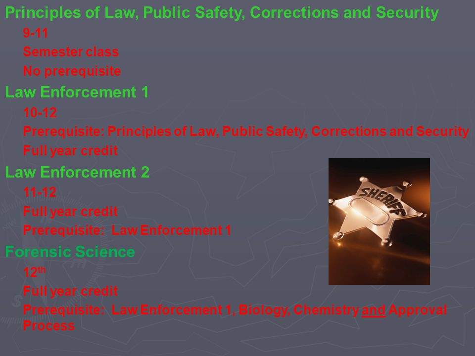 Principles of Law, Public Safety, Corrections and Security