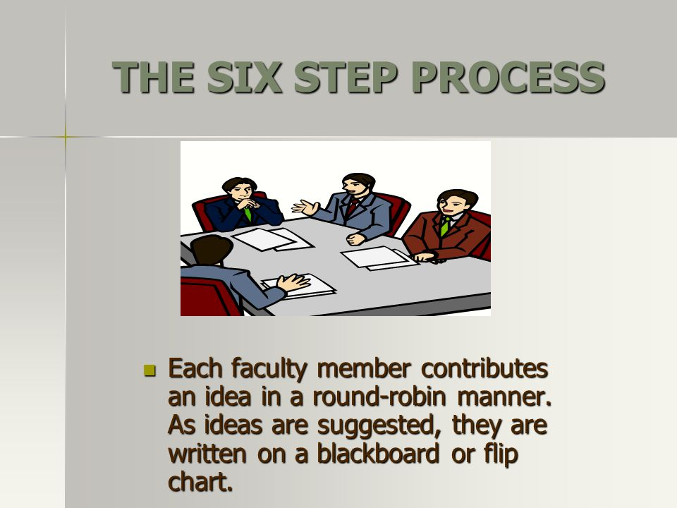 THE SIX STEP PROCESS